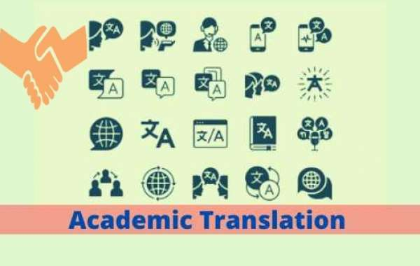 Importance of Academic Translation That Helps Scholars To Improve Their Research!